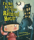 I'm not afraid of this haunted house cover