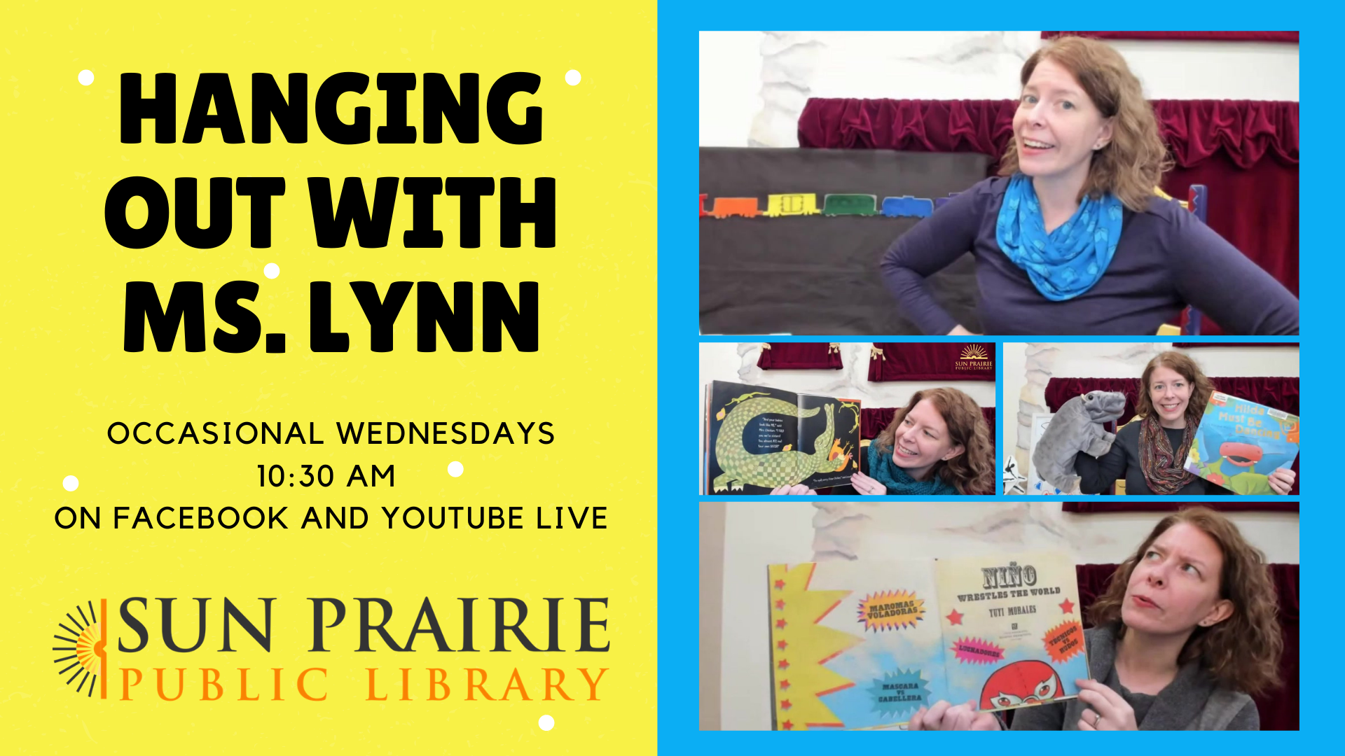 Hanging Out with Ms. Lynn, occasional Wednesdays at 10:30 AM on Facebook and YouTube Live