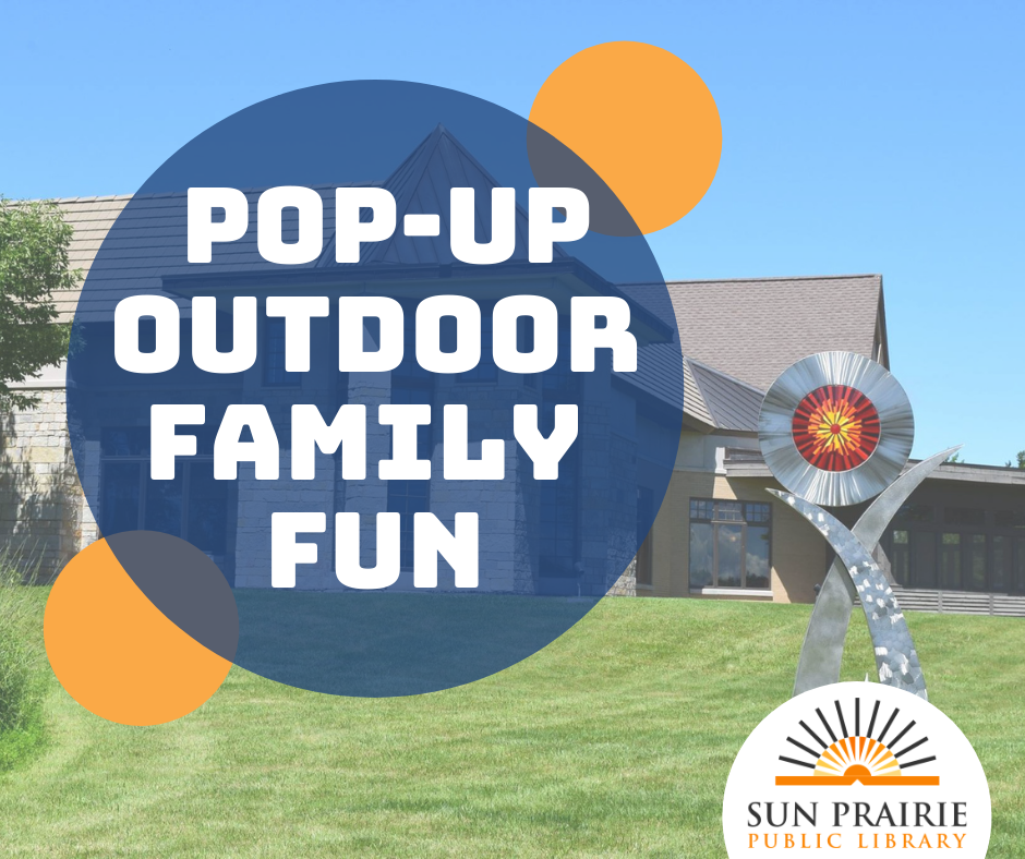 Pop-up Outdoor Family Fun (text) on top of an image of the library with the statue in the forefront.