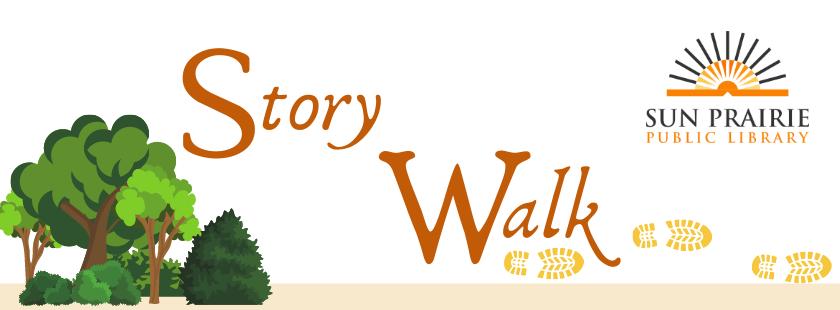 Sun Prairie Public Library Story Walks