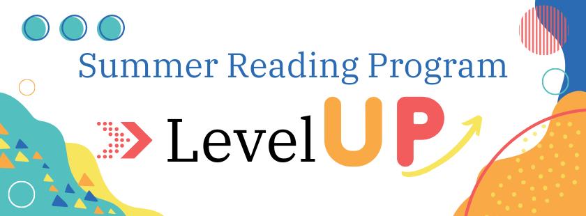 Summer Reading Program Level Up